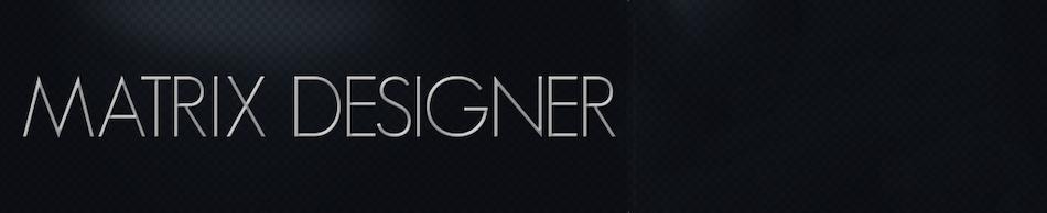 Matrix Designer